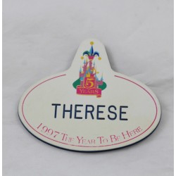 Badge Name Tag EURO DISNEY Therese 5 ans du parc 1997 The Year to be here